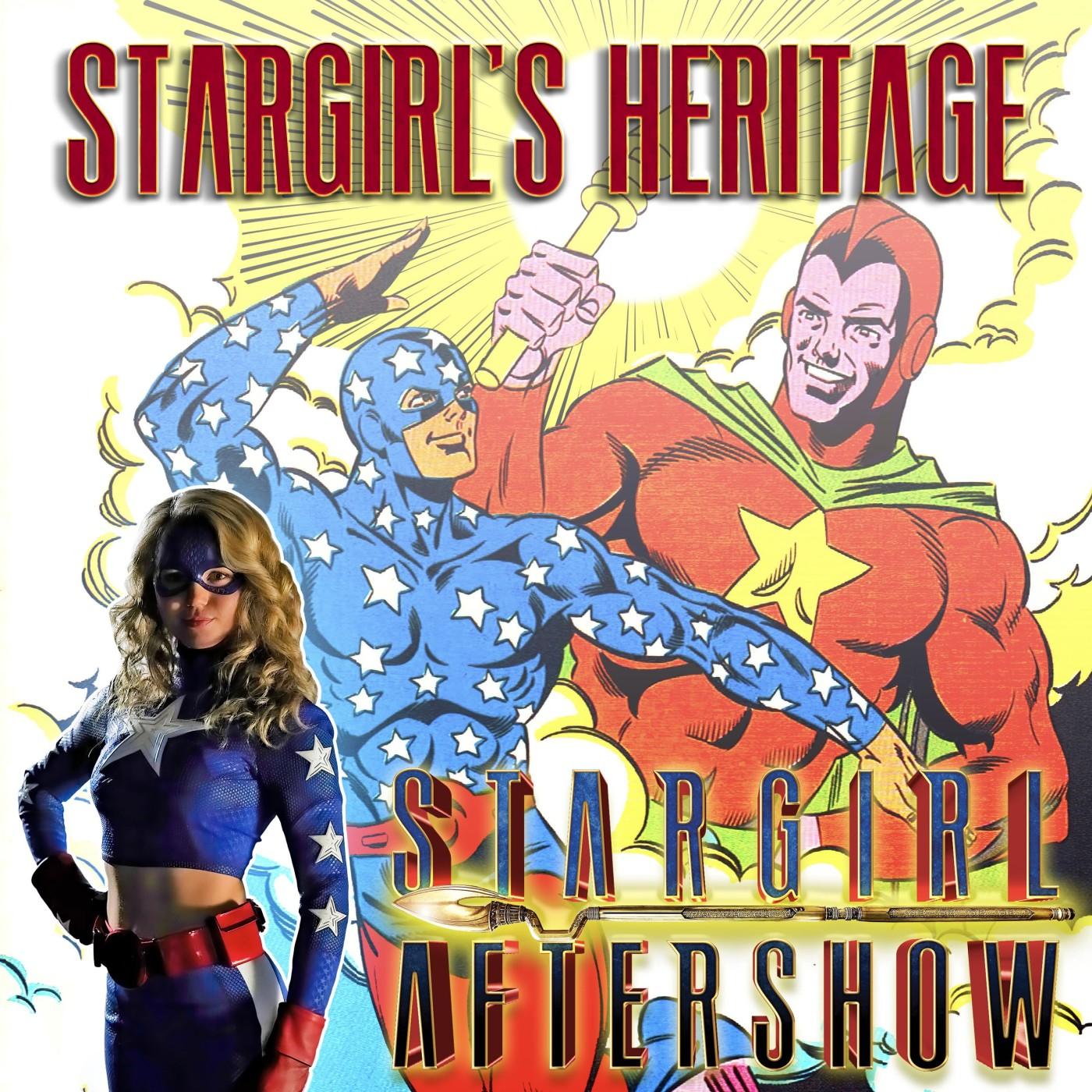 Season 0 – Episode 2: Stargirl's Heritage