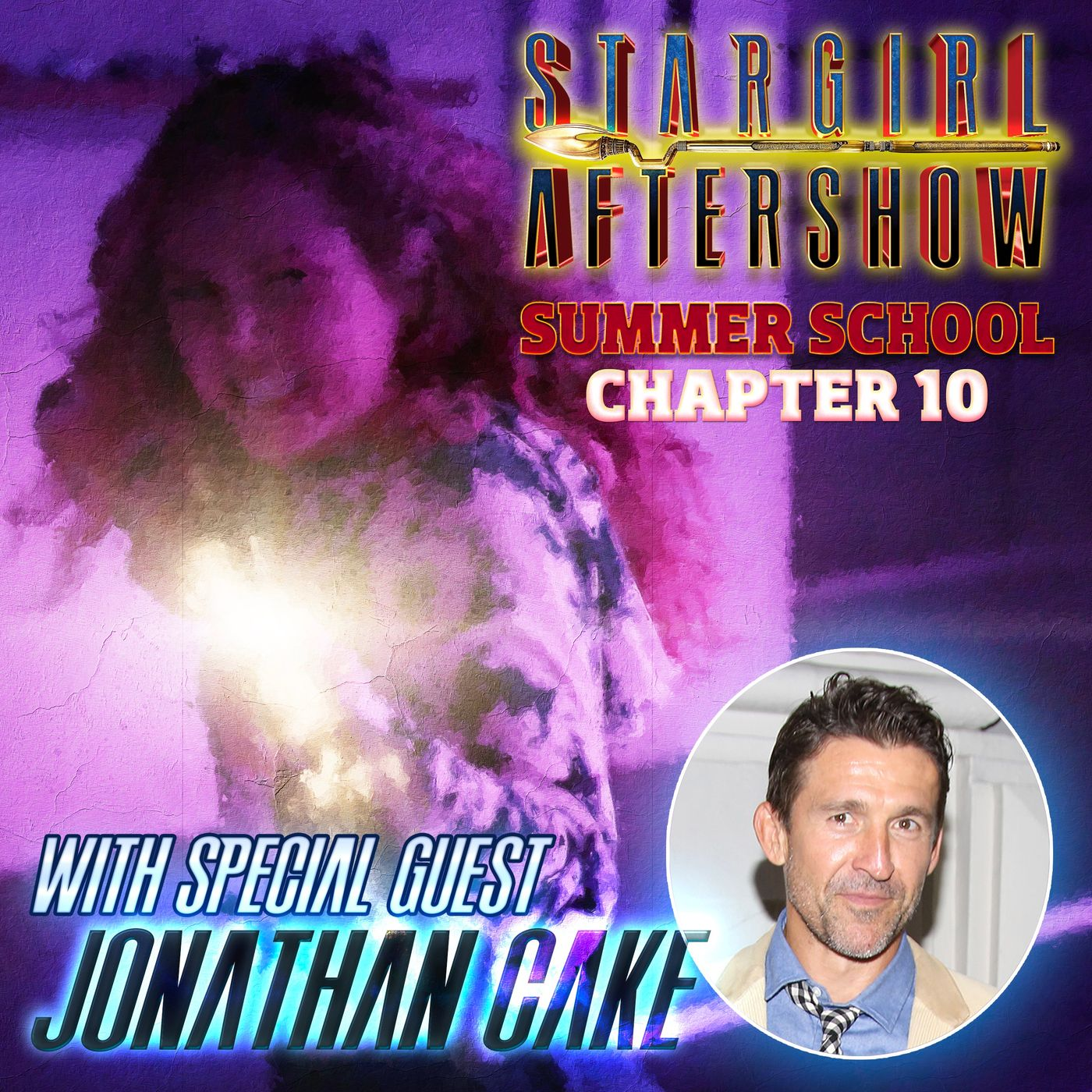 STARGIRL 210 w/ Jonathan Cake